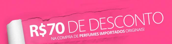 Desconto de R$70,00 em Perfumes!