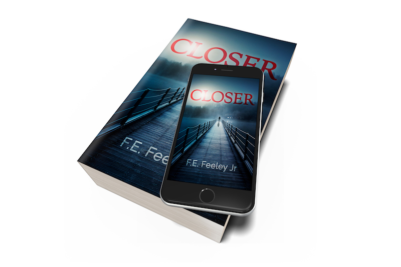 Closer by F.E. Feeley jr.