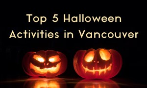 Top 5 Halloween Activities to do in Vancouver