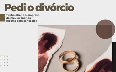 Divórcio: A empresa entra na divisão, mesmo sem ser sócia do ex?