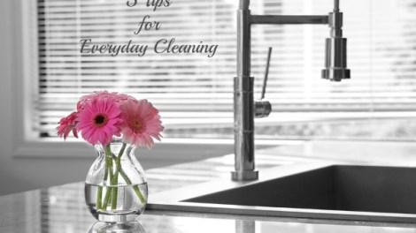 5 tips for everyday cleaning