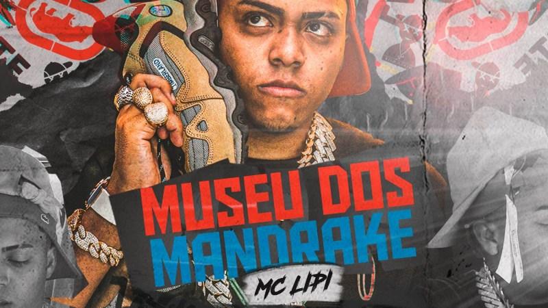 MC Lipi apresenta 'Museu dos Mandrake', seu álbum de estreia