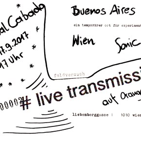 Sept17: Feldversuch # 2 live transmission featuring Areal Cabado