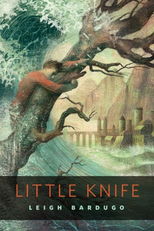 Leigh Bardugo - Little Knife