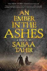 Sabaa Tahir - An Ember in the Ashes