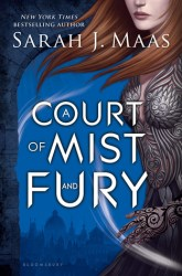 Sarah J. Maas - A Court of Mist and Fury