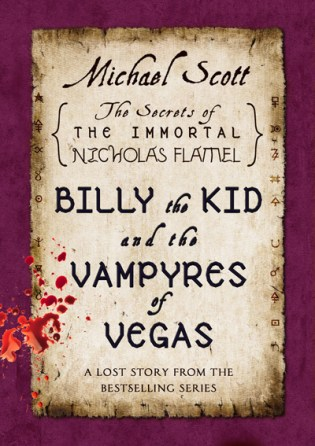 Michael Scott - Billy the Kid and the Vampyres of Vegas