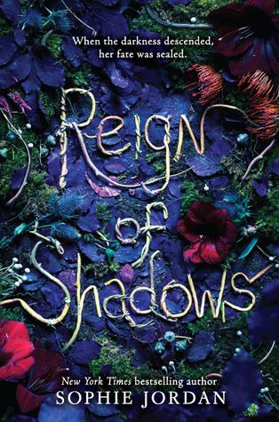 Sophie Jordan - Reign of Shadows