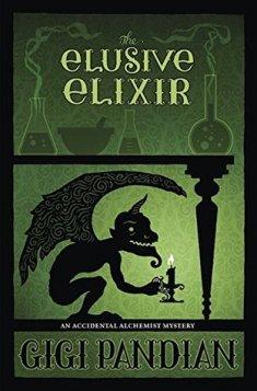 Gigi Pandian - The Elusive Elixir