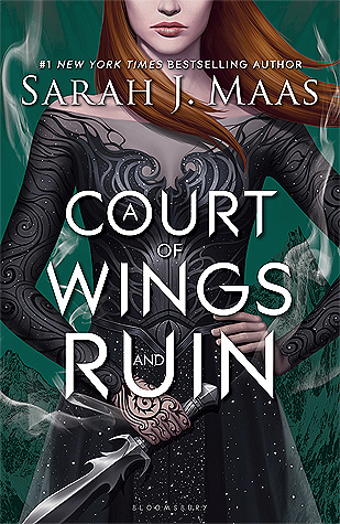 Sarah J. Maas - A Court of Wings and Ruin