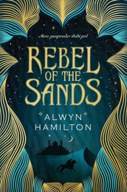 alwyn-hamilton-rebel-of-the-sands