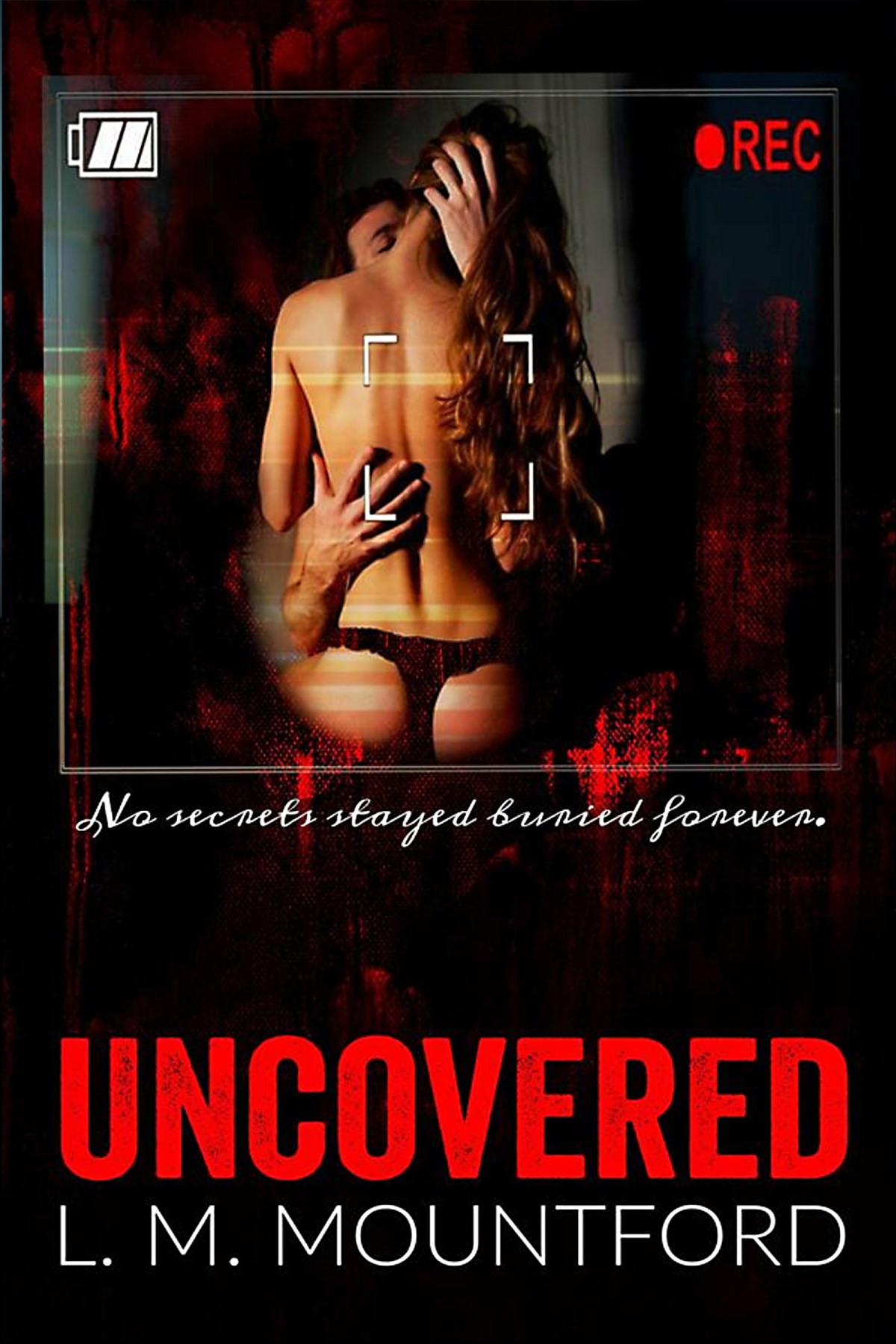 Uncovered by L. M. Mountford