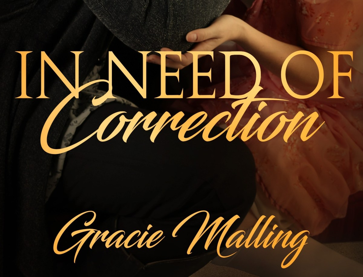 In Need of Correction by Gracie Malling