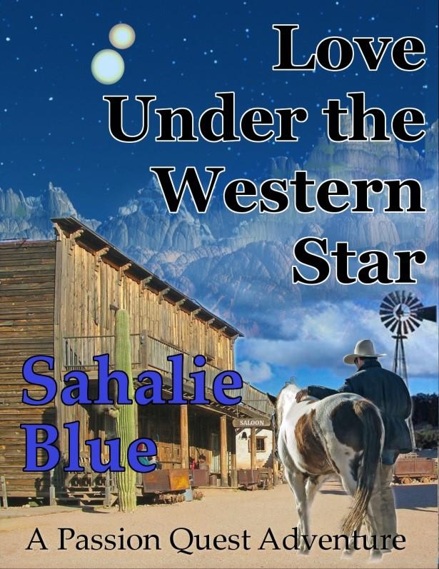 Love Under The Western Star by Sahalie Blue