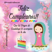 Imágenes de feliz cumpleaños con la Virgen de Guadalupe
