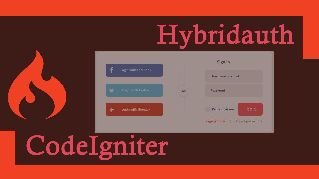 Social Login - Hybridauth 3 CodeIgniter
