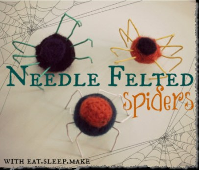 DIY Needle Felted Spiders