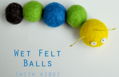 Making Felted Balls With Kids