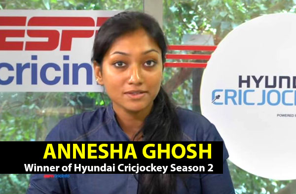 Annesha Ghosh - Winner of Hyundai Cricjockey Season 2