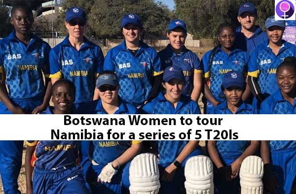 Botswana Women to tour Namibia for a series of 5 T20Is