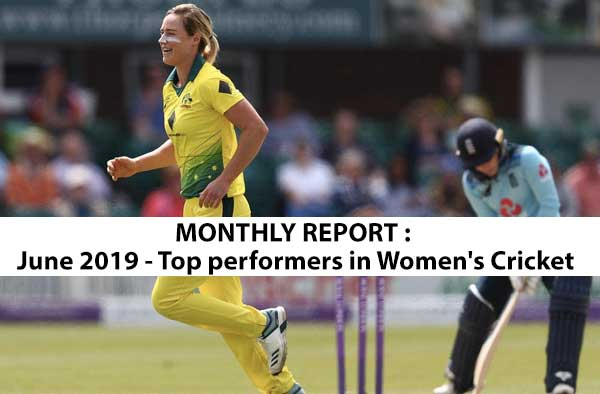 June 2019 - Top performers in Women's Cricket