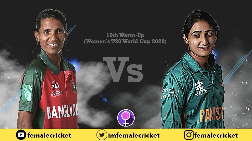 Warm-Up Pakistan vs Bangladesh Women's Cricket team