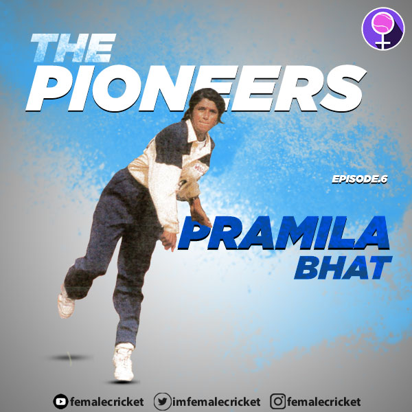 Pramila Bhat on The Pioneers