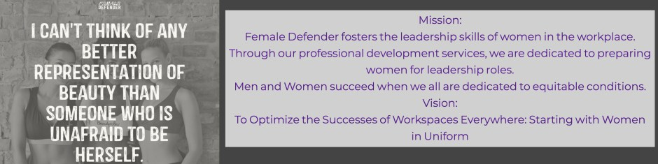 Female Defender is a Leader Development Company