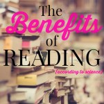 The Benefits of Reading