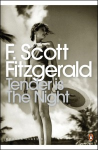 Tender is the night by F Scott Fitzgerald