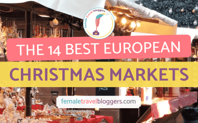 The Best Christmas Markets in Europe,According To Travel Bloggers