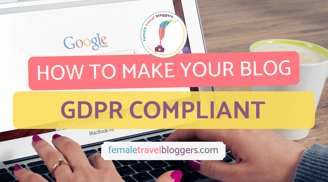 How To Make Your Blog GDPR Compliant