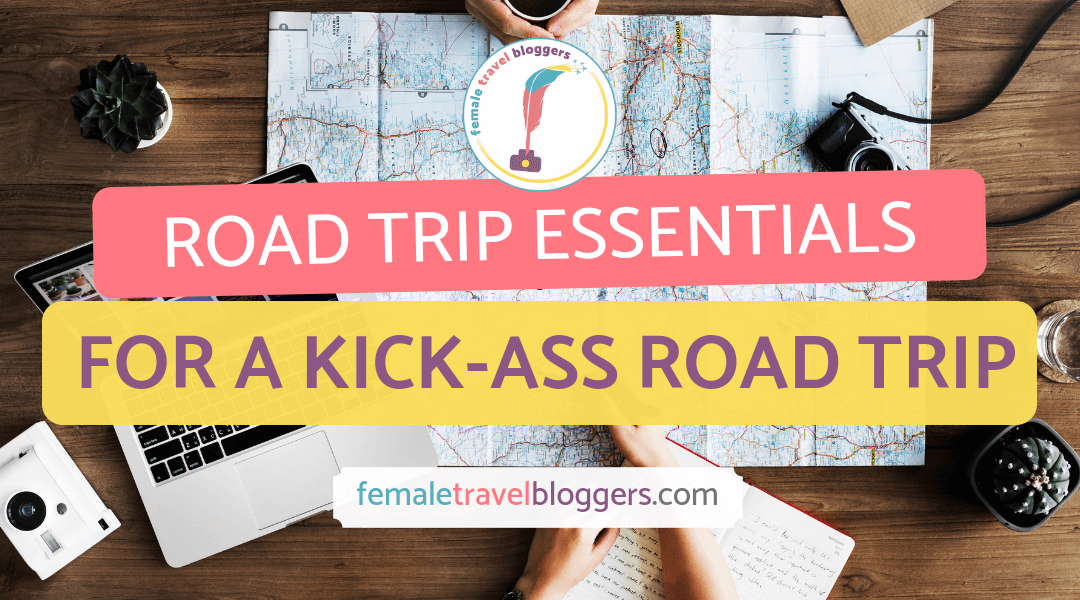 Road Trip Essentials for the best road trip