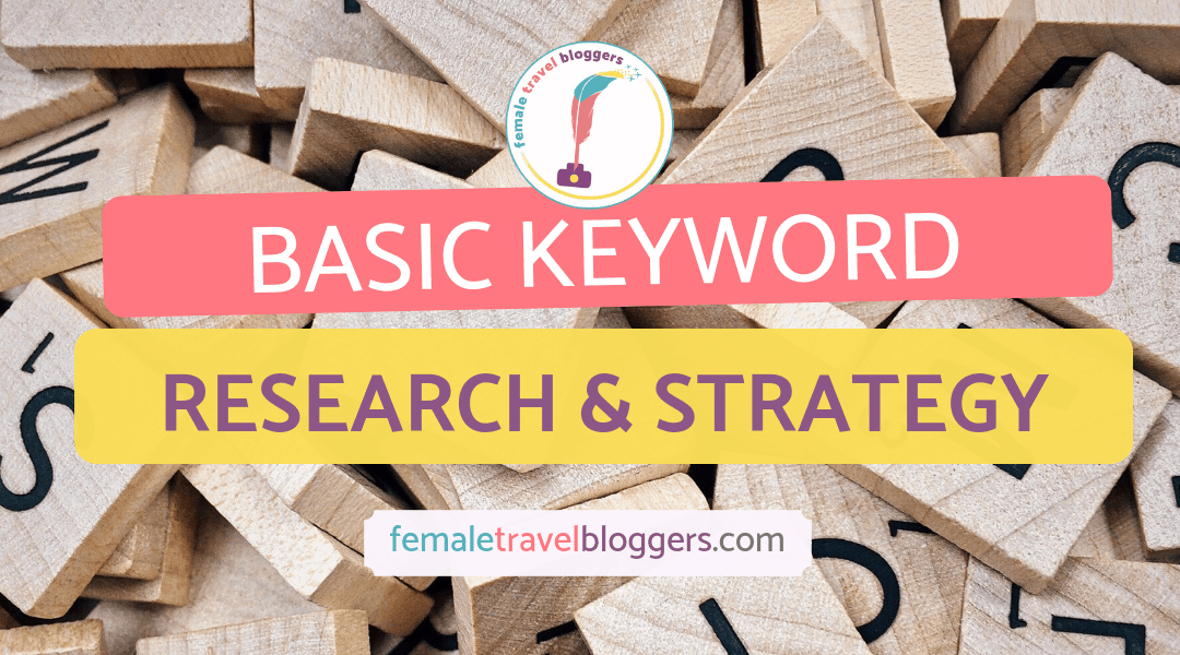 Basic Keyword Research and Ranking Strategies