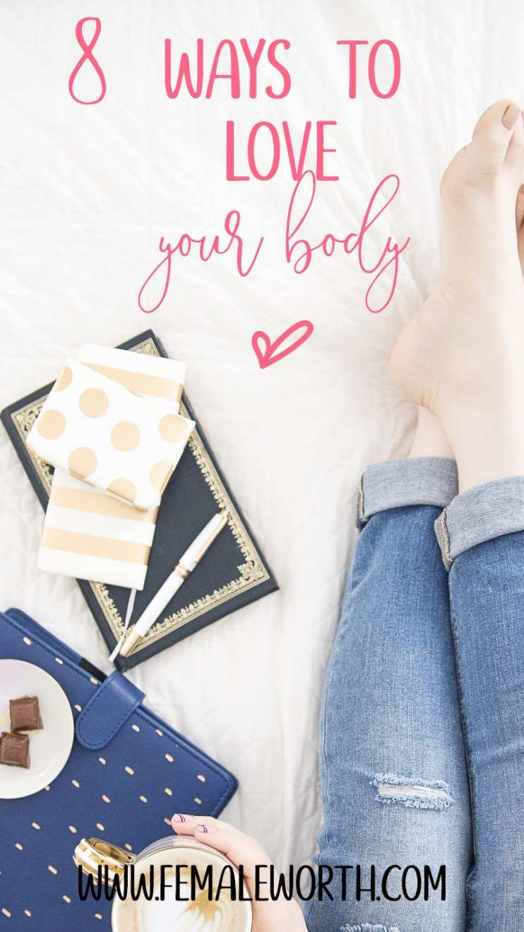 8 ways to love your body