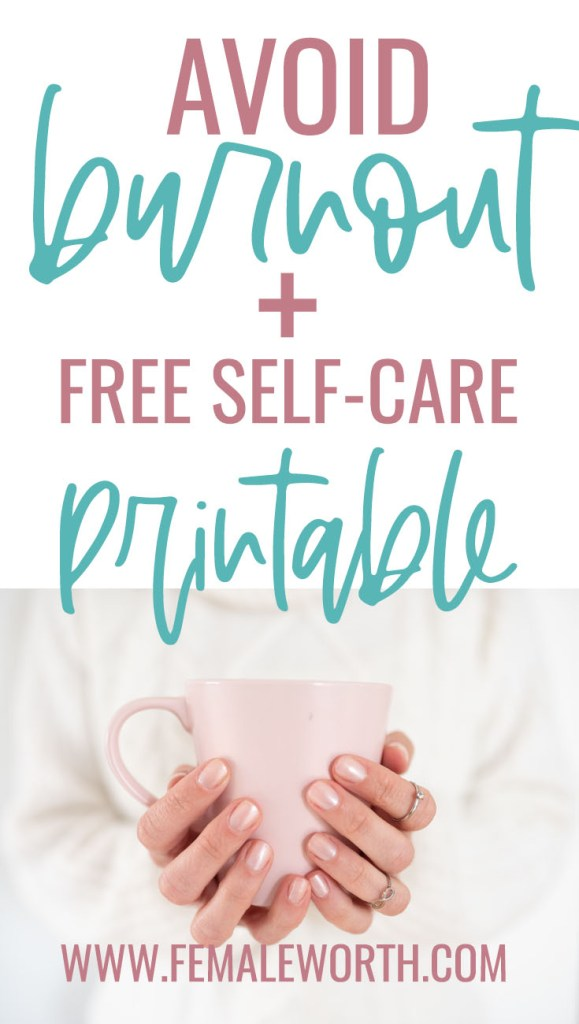 How To Avoid Burnout With These Simple Self-Care Tips + FREE Self-Care Cheat Sheet!