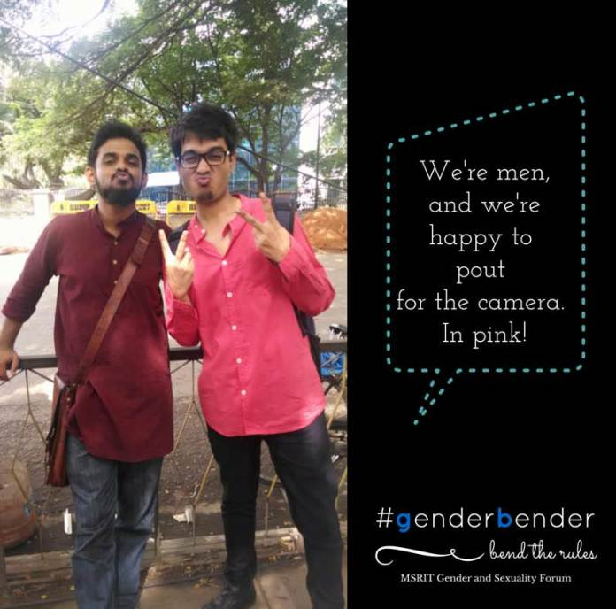 """It is tragic how certain facial expressions are only imputed to a particular gender. We are men, and we are more than happy to pout for the camera and break another gender stereotype. And we do it in pink!"" - Shobhit Singh Ranawat, Girish Ashok, RVCE"