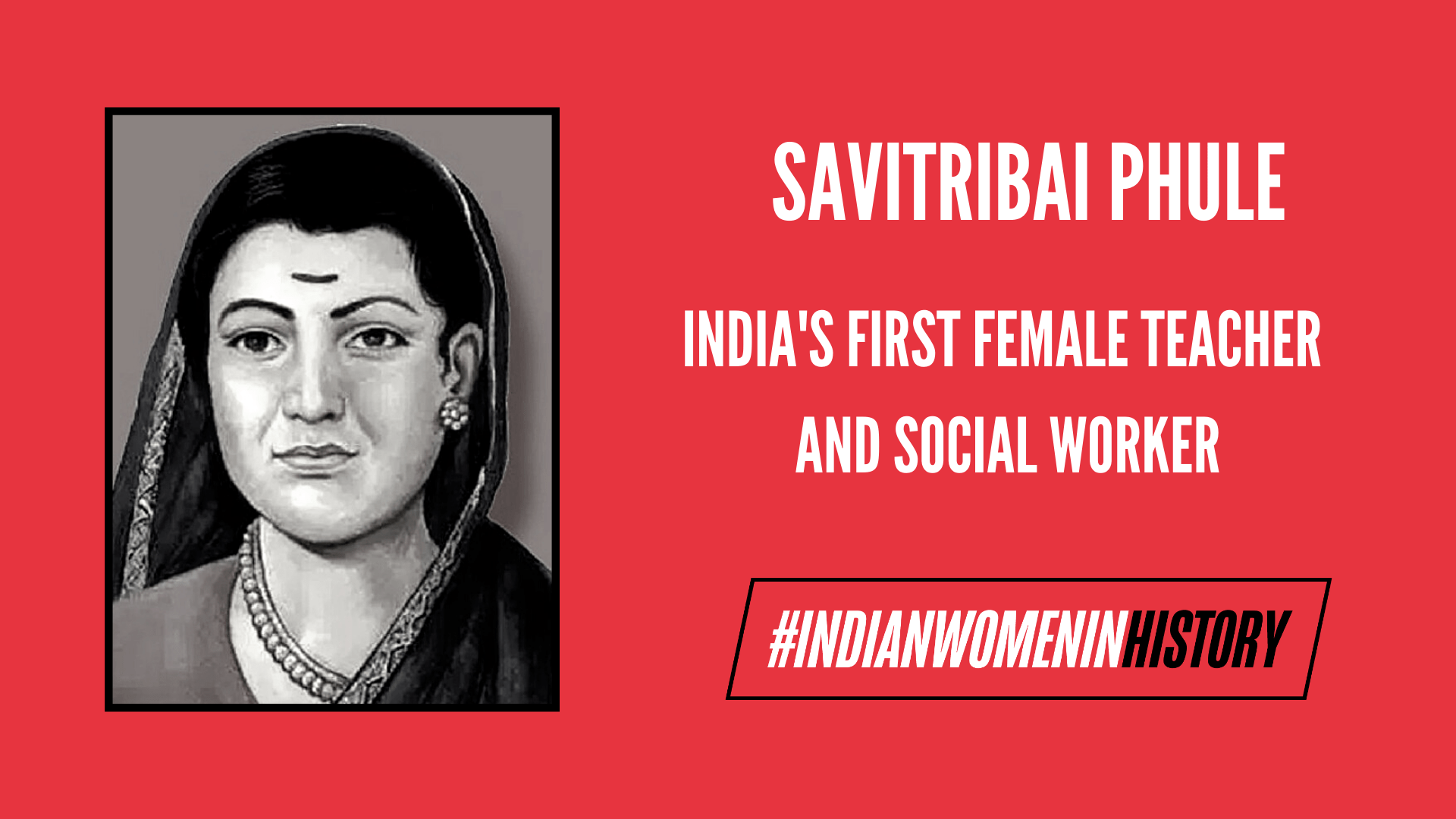 The Life And Times Of Dnyanjyoti Krantijyoti Savitribai Phule | #IndianWomenInHistory