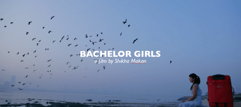 Bachelor Girls: On Finding A House As A Single Woman In Mumbai