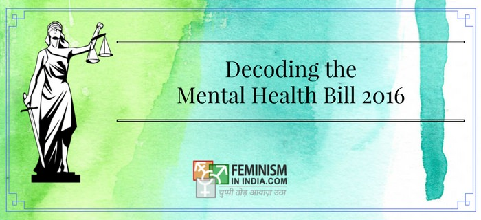 Decoding The Mental Health Bill 2016