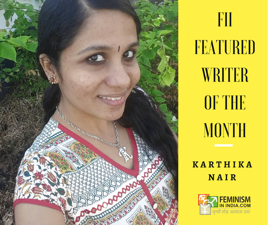 Featured Writer Of The Month Karthika Nair