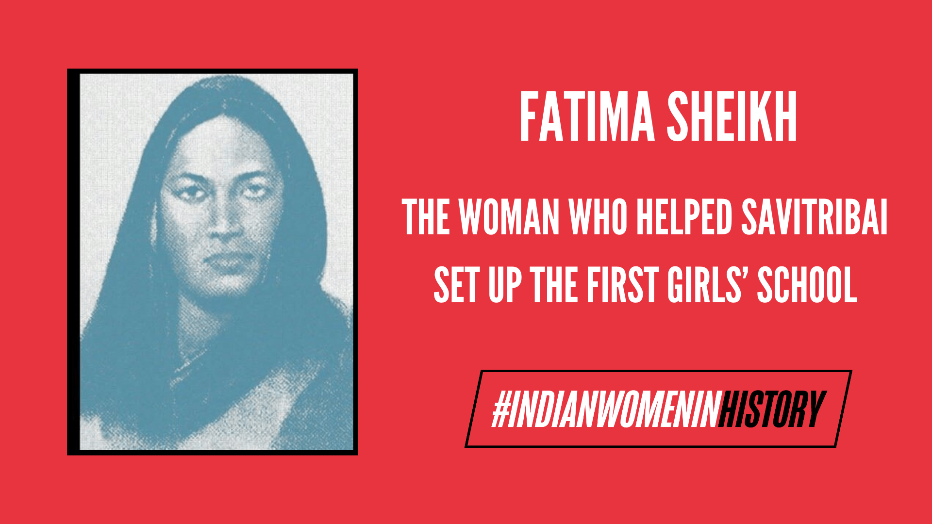 Remembering Fatima Sheikh: A Woman Lost In History | #IndianWomenInHistory