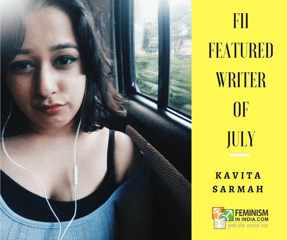 Featured Writer Of The Month: Kavita Sarmah