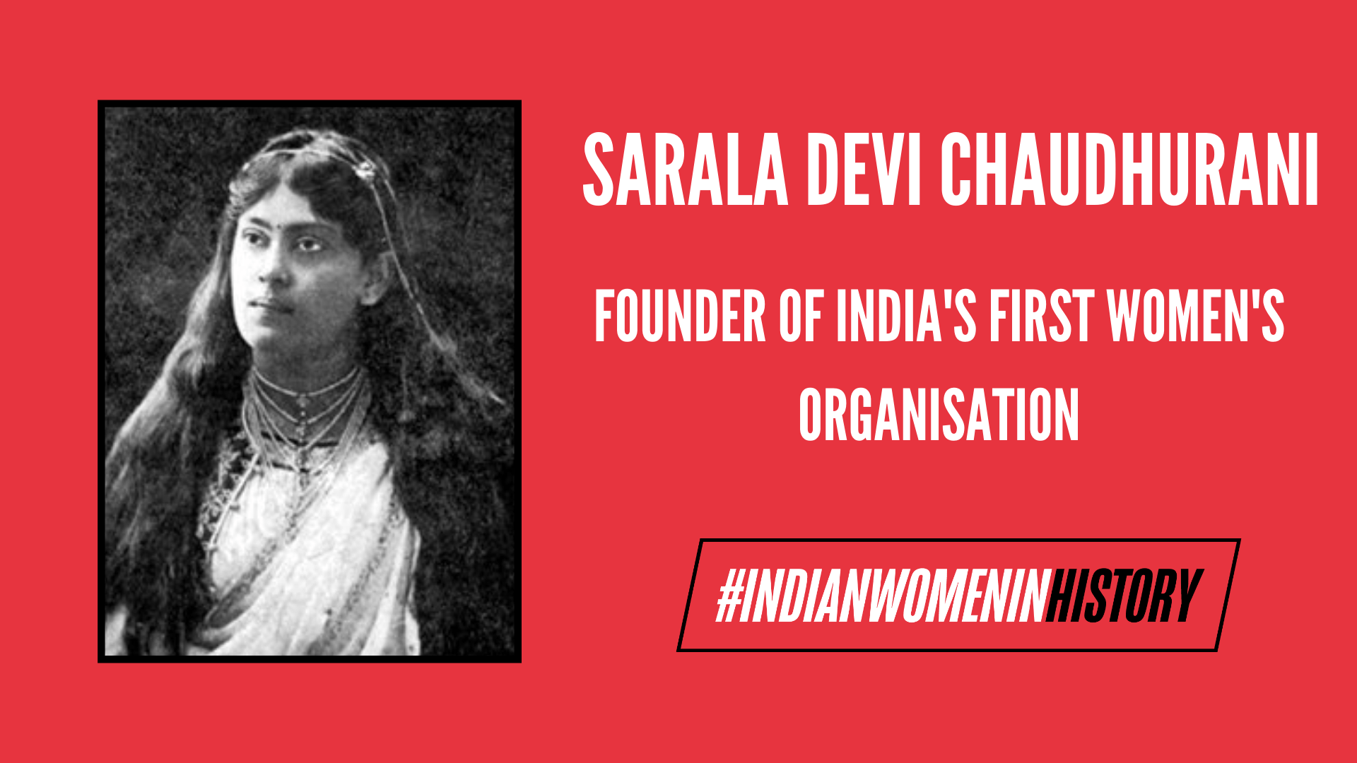 Sarala Devi Chaudhurani: Founder Of India's First Women's Organisation | #IndianWomenInHistory