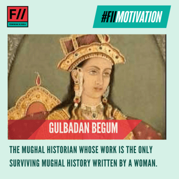 On #WorldBookDay, our #FIIMotivation is Gulbadan Banu Begum, whose work Ahval-I Humayun Badshah – an intimate history of the reign of Humayun – is the only surviving Mughal history written by a woman in 16th century Mughal India. #MondayMotivation The sister of Humayun, Gulbadan Begum came to write about Babur and Humayun's reign after being persuaded by her nephew Akbar. Scholars have described how Gulbadan's history 'lights up a woman's world'. Gulbadan's focus is on the everyday life of the royal family. She writes about the anxieties and pressures of the women in the royal family and even charts the emperor's travels through the minds of the women in his household. The book also gives an account of the rare pilgrimage to Mecca that the women of the family undertook.