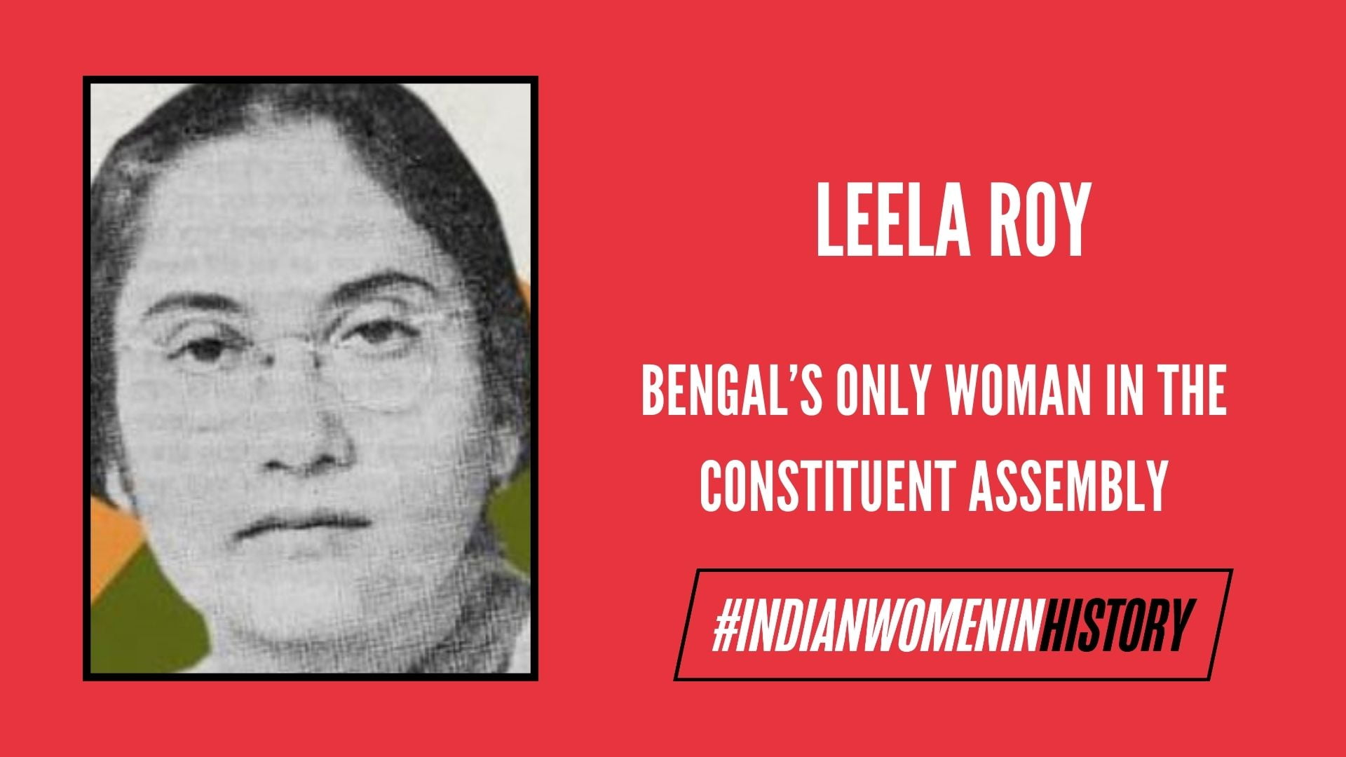 Leela Roy: Bengal's Only Woman In The Constituent Assembly | #IndianWomenInHistory