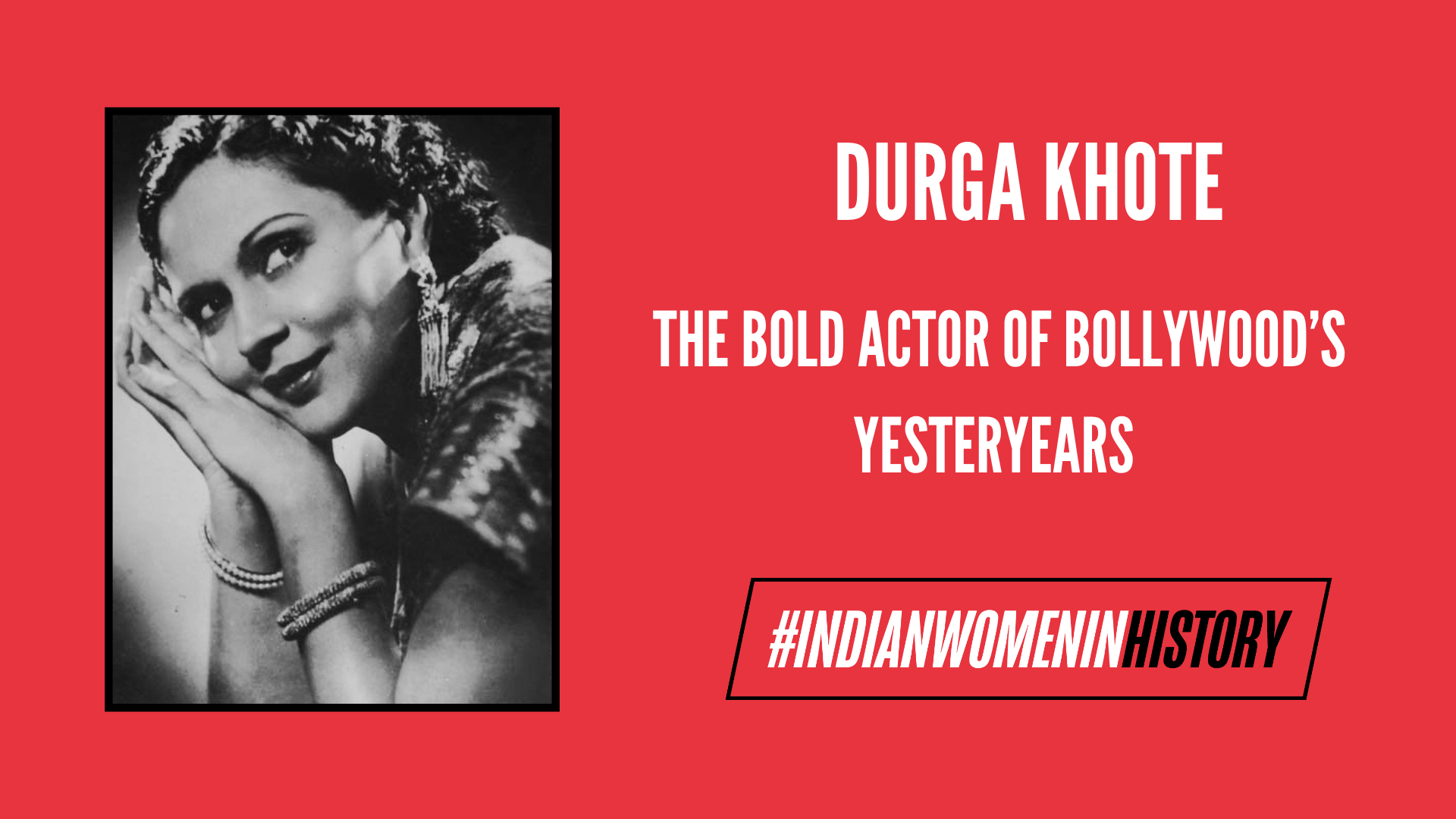 Durga Khote: The Bold Actor Of Bollywood's Yesteryears | #IndianWomenInHistory