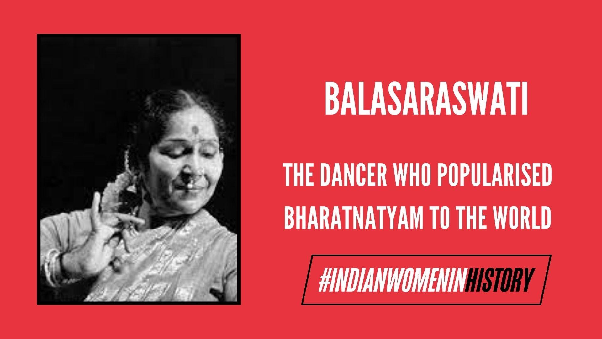 Balasaraswati: The Dancer Who Popularised BharatnatyamTo The World   #IndianWomenInHistory