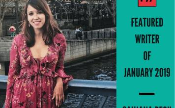 Meet Sanjana Pegu – FII's Featured Writer Of January 2019