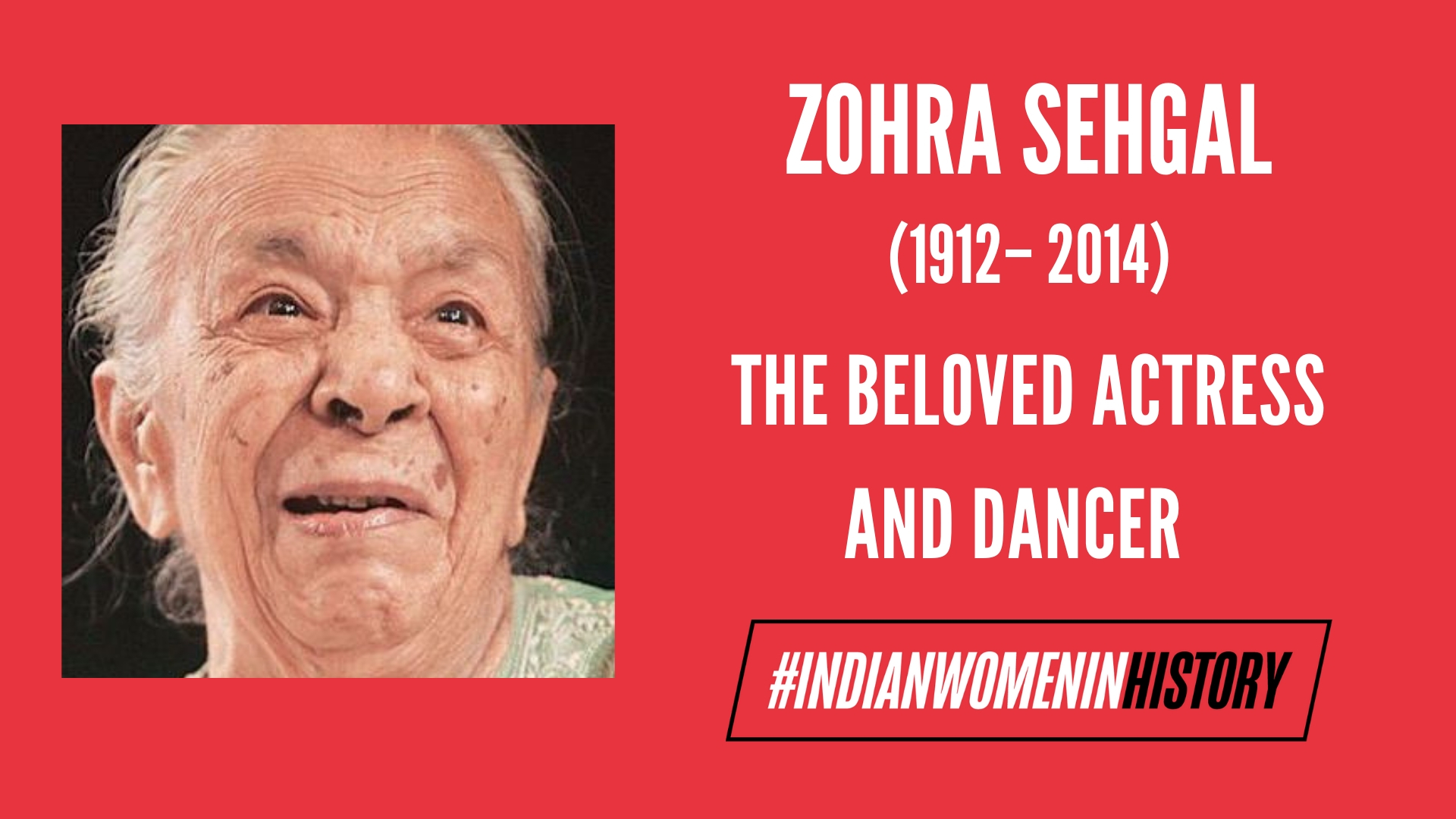 Zohra Segal: The Actress That Breathed Life| #IndianWomeninHistory